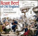 Roast Beef of Old England (Traditional Sailor Songs)