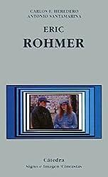 Eric Rohmer (Signo E Imagen - Signo E Imagen. Cineastas)
