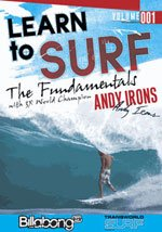 Learn To Surf: The Fundamentals With 3X World Champion Andy Irons Presented by Billabong & Transworld Surf