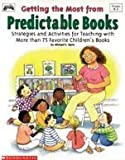 Getting the Most from Predictable Books, Michael F. Opitz, 0590270494