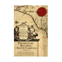 Proprietary Records of South Carolina, Volume 2: Abstracts of the Records of the Register of the Province, 1675-1696