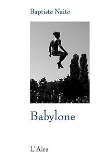 Babylone par Naito Baptiste