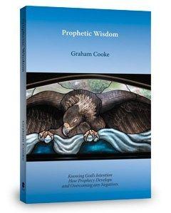 Prophetic Wisdom (Prophetic Equipping series, Volume 3)