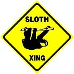 SLOTH CROSSING sign * street SO CUTE-LOOK