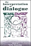 The Interpretation of Dialogue, , 0226504336