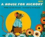 A House for Hickory, Kelly Mazzone, 1572550279