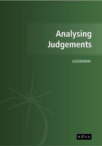 Analysing Judgements: How Judges Decide Cases