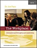 The Workplace (Professional Development), Joe, Dr. Pace, 0073128538