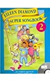 img - for Eileen Diamond Super Songbook 2 book / textbook / text book