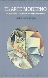 Descargar Libro El Arte Moderno Giulio Carlo Argan