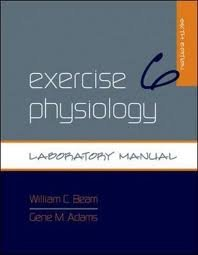 Exercise Physiology Laboratory Manual 6th (sixth) edition