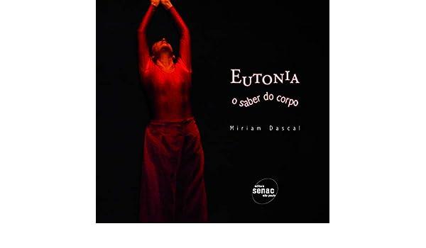 Eutonia (Em Portuguese do Brasil): Miriam Dascal ...