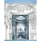 The Humanities Through the Arts : Telecourse, Martin, F. David and Jacobus, Lee A., 0070408378