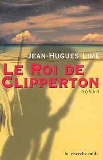 Le Roi de Clipperton par Lime