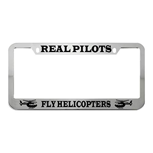 Speedy Pros Real Pilots Fly Helicopters Zinc Metal License Plate Frame Car Auto Tag Holder - Chrome 2 Holes