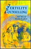 Fertility Counselling, Mack, Sue, 0702019771