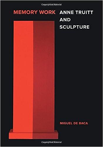 Book Memory Work: Anne Truitt and Sculpture