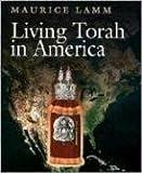 Living Torah in America, Maurice Lamm, 0874415136