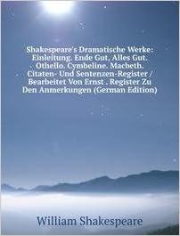 Citaten Shakespeare : Shakespeare s dramatische werke einleitung ende gut alles gut