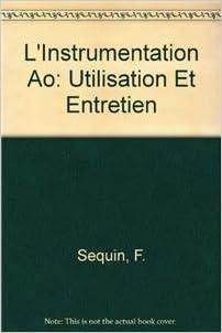 L'Instrumentation AO: Utilisation et entretien
