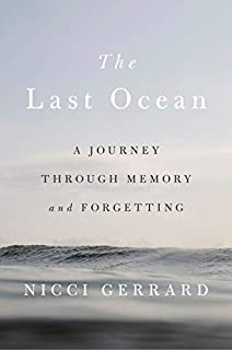 Book Cover: The Last Ocean: A Journey Through Memory and Forgetting