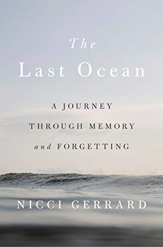 Image of The Last Ocean: A Journey Through Memory and Forgetting