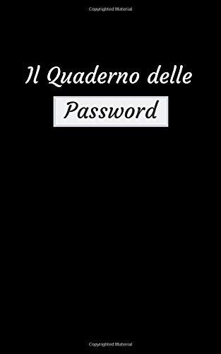 Il Quaderno delle Password pagine alfabetizzate Libro per conservare tutte le tue Passwords