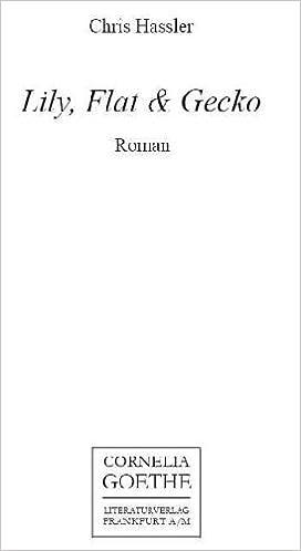 Lily Flat Gecko Roman Livre En Allemand 9783865482020