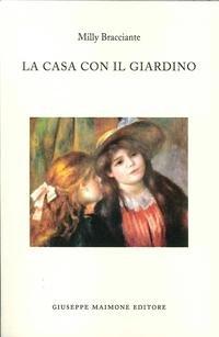 Download La Casa con il Giardino. ebook