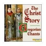 Christ Story: Chants & Motets