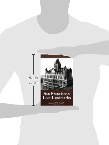 San Franciscos Lost Landmarks James R Smith 9781884995446 Amazon