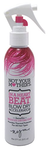 Not Your Mothers In A Heart Beat Blow Dry Accelerator 6oz (3 -