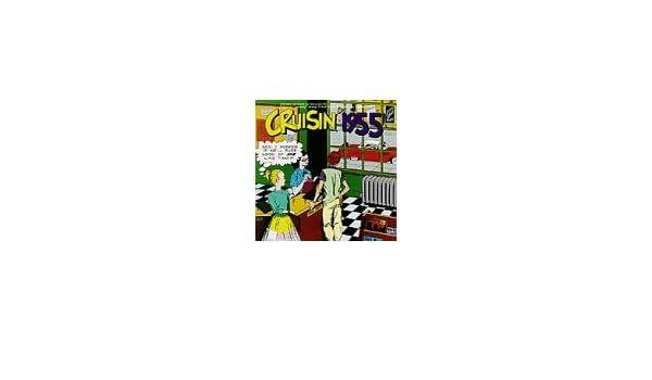 Cruisin 1955 : Cruisin: Amazon.es: Música