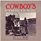 A Cowboys Cookbook, Bush, T. L., 0877190119