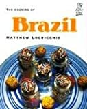 The Cooking of Brazil, Matthew Locricchio, 076141732X