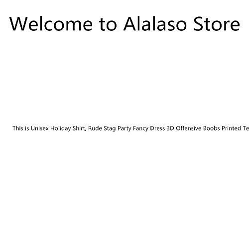 Alalaso Unisex Holiday Shirt, Rude Stag Party Fancy Dress 3D Offensive Boobs Printed Tee (Brown C, L) ()