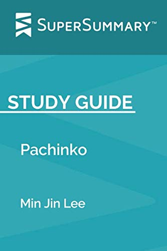 Study Guide: Pachinko by Min Jin Lee (SuperSummary) for sale  Delivered anywhere in USA