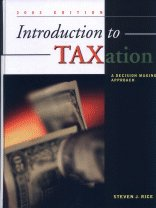 Introduction to Taxation: A Decision Making Approach