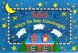 365 Ways to Say Good Night, Susan Ring, 0525459561