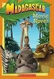 Madagascar: Movie Novel