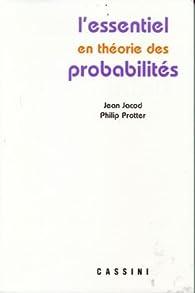 L'essentiel en théorie des probabilités par Jean Jacod