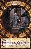 St. Mungo's Robin: A Gil Cunningham Murder Mystery (Gil Cunningham Murder Mysteries)