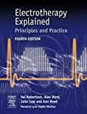 img - for Electrotherapy Explained: Principles and Practice, 4e book / textbook / text book