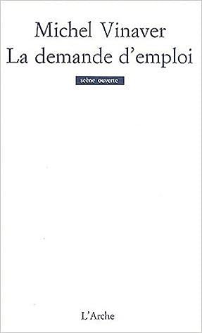 La Demande d'emploi : pièce en trente morceaux epub pdf