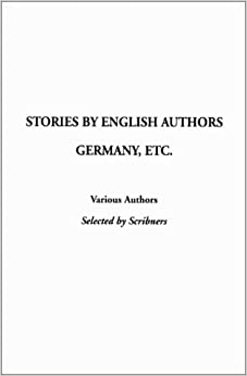 Book Stories by English Authors: Germany, Etc