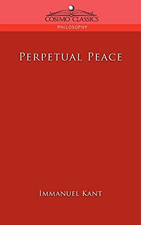 Kant perpetual peace and other essays