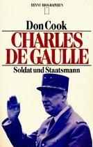 Charles de Gaulle. Soldat und Staatsmann.