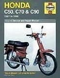 Honda: C50, C70 & C90 - 1967 to 1999 (Haynes Service & Repair Manual)