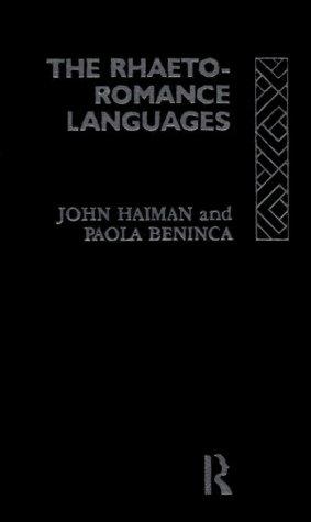 The Rhaeto-Romance Languages (Romance Linguistics)