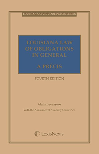 Louisiana Law of Obligations in General: A Precis (Louisiana Civil Code Precis)